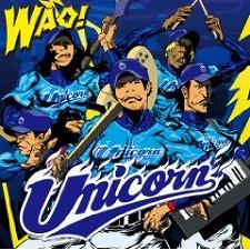 ユニコーン-WAO!【初回生産限定盤】